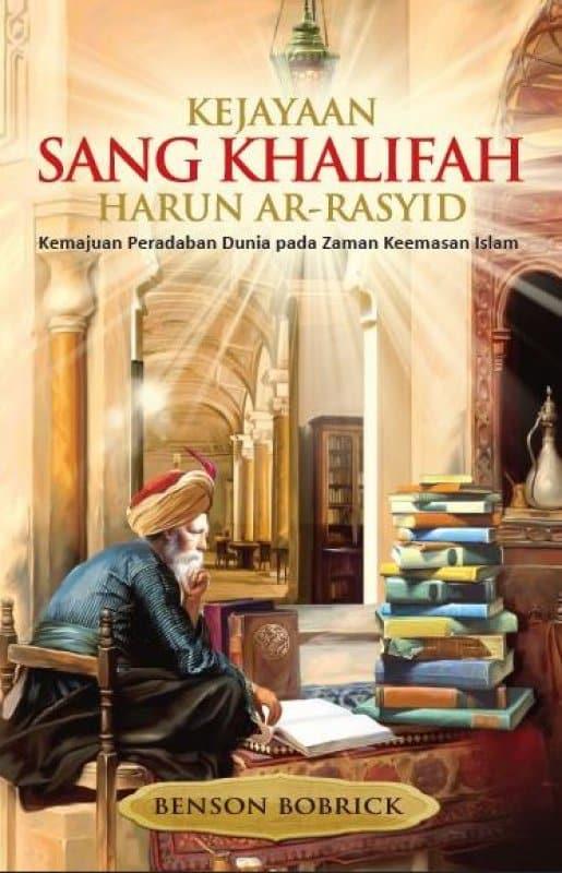 14 September dalam Sejarah: Harun al-Rasyid Gantikan Kakaknya yang Mati Misterius, sebagai Kalifah